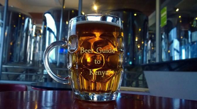 Craft Beer Guide to Kenya